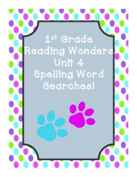 First Grade McGraw Hill Reading Wonders Unit 4 Spelling Wo