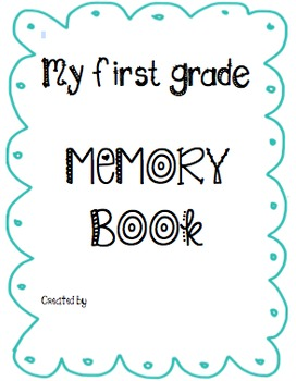 First Grade Memory Book cover