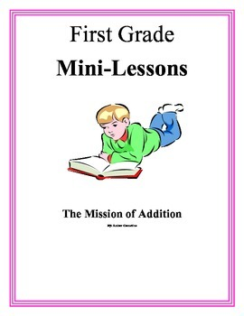 First Grade Mini-Lesson-Mission of Addition