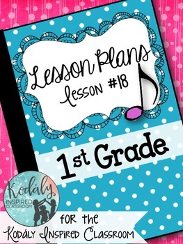 First Grade Music Lesson Plan {Day 18}
