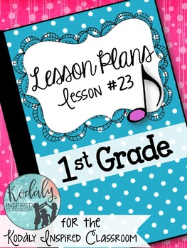 First Grade Music Lesson Plan {Day 23}