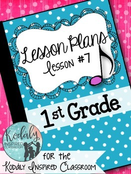 First Grade Music Lesson Plan {Day 7}