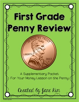 First Grade Penny Review: Supplementary Packet for Money L