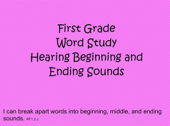 First Grade Phonics: Hearing Beginning and Ending Sounds in Words