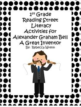 First Grade Reading Street Alexander Graham Bell Literacy
