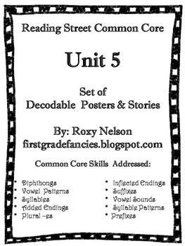 First Grade Reading Street Common Core: Unit 5 Decodable P