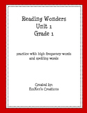 First Grade Reading Wonders Unit 1 High Frequency and Spel