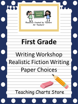 First Grade Realistic Fiction Writing Paper (Lucy Calkins