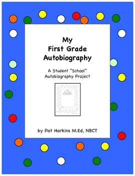 End of Year First Grade School Autobiography
