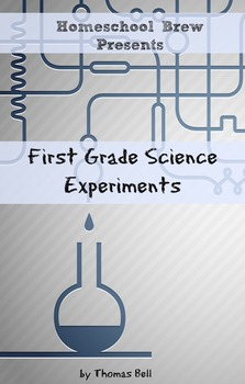 First Grade Science Experiments