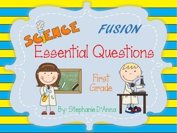 First Grade Science Fusion Essential Questions with Stripes
