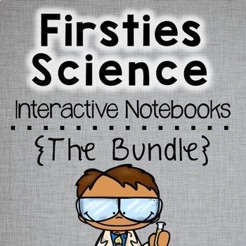 First Grade Science Interactive Notebooks Bundle