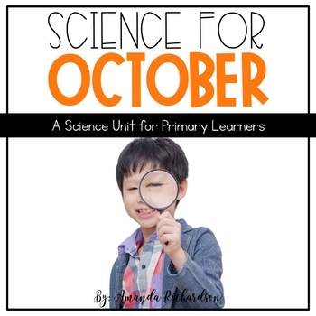 First Grade Science for October: Units, Interactive Notebo