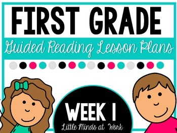 First Grade Step by Step Guided Reading Plans: Week 1