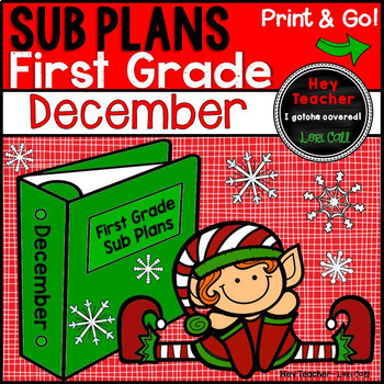 First Grade Sub Plans [December-Christmas-Holiday]