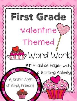 First Grade Valentine Themed Word Work Activities