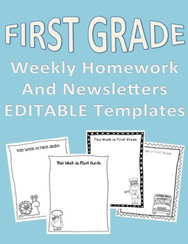 First Grade Weekly Homework and Newsletter EDITABLE Templates