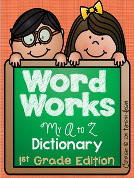 First Grade Word Work Dictionary