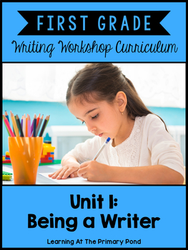 First Grade Writing Workshop Intro Unit {1st Grade Writing
