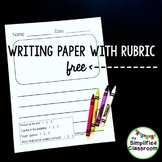 First Grade Writing Paper with a 1, 2, 3 Rubric - First Ed