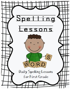 First Grade Yearly Spelling Unit