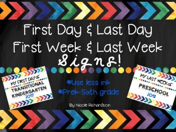 First & Last Day First & Last Week SIGNS