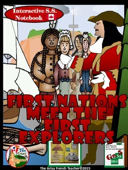 First Nations Meet the First Explorers: Interactive Gr 5 S
