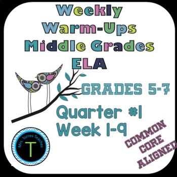 First Quarter- Week 1-9 of Middle School ELA Warm Up- Lang