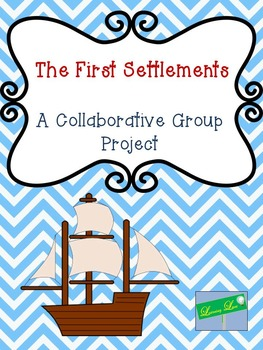 First Settlement Project - A Collaborative Group Project (