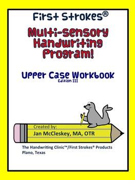 First Strokes Multi-sensory Workbook for Pre-K - K UPPER CASE