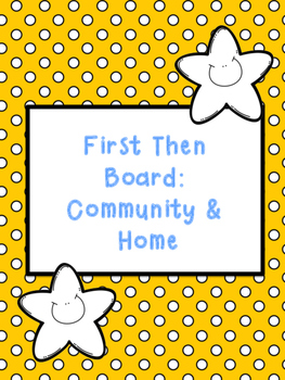 First Then Board - Home and Community