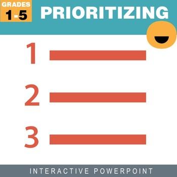Prioritizing- Interactive PowerPoint