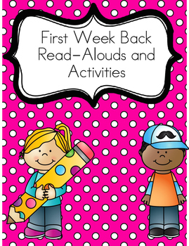 First Week Back Read alouds and Activities