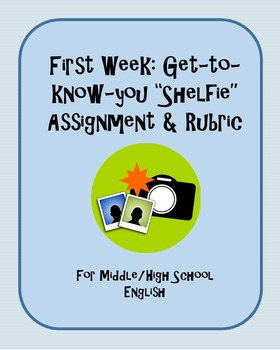 "First Week: ""Shelfie"" Assignment & Rubric"