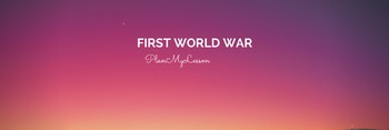 First World War fully resourced Unit of Work (10 lessons)
