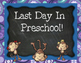 First and Last Day Preschool Signs