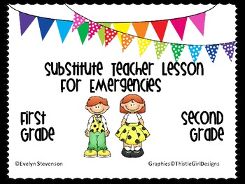 First and Second Grade Substitute Teacher Lesson Plans for
