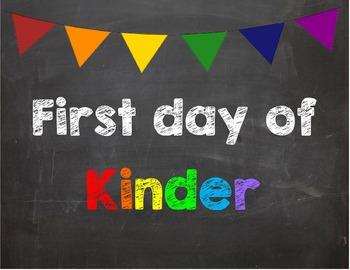 First day of Kinder Poster/Sign