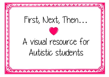 First, next, then- autism resource