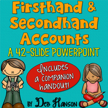 Firsthand and Secondhand Accounts PowerPoint