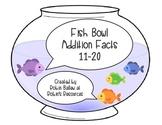 Addition Facts 11-20  MCC1.OA.3 and MCC1.OA.6: Fish Bowl match