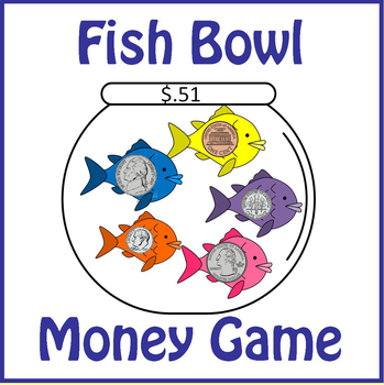Fish Bowl Counting Coins Money Game