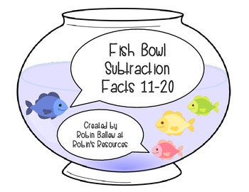 Subtraction Facts 11-20 MCC1.OA.3: Fish Bowl Match
