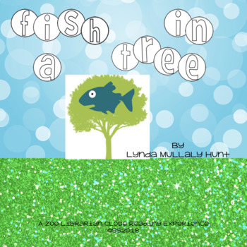 Fish In A Tree by Lynda Mullaly Hunt - a CCSS aligned clos