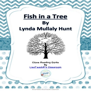 Fish in a Tree- A Guide to Close Reading