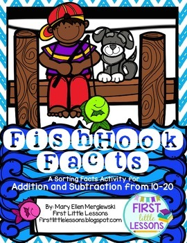FishHook Facts:A Sorting Facts Activity for Addition and S