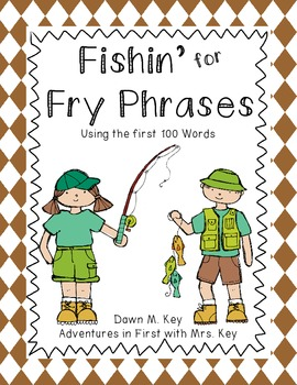 Fishin' for Fry Phrases {Using the First 100 Words}