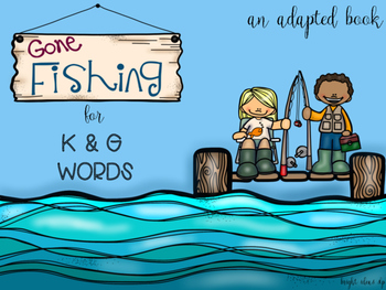 Fishing for K & G Adapted Book