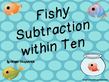 Fishy Subtraction within Ten