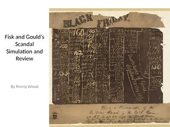 Fisk and Gould Scandal Simulation and Review